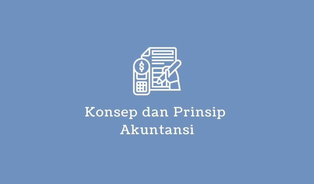 konsep dan prinsip akuntansi